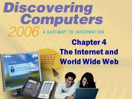 Chapter 4 The Internet and World Wide Web