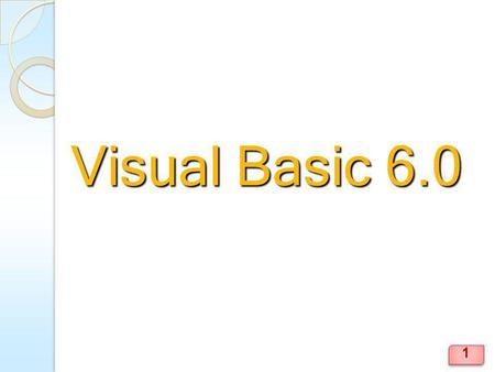 Visual Basic 6.0.