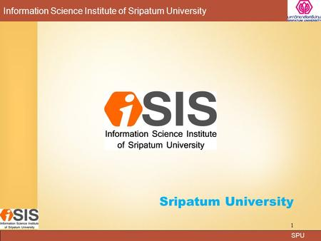 SPU Information Science Institute of Sripatum University Sripatum University 1.