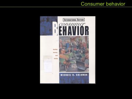 Consumer behavior. As shown in Figure 15.1:middle- age people make the most money Consumer behavior.