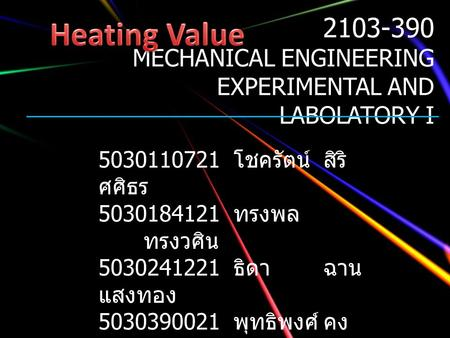 MECHANICAL ENGINEERING EXPERIMENTAL AND LABOLATORY I