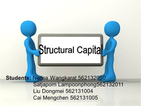 Structural Capital Students: Nerisa Wangkarat
