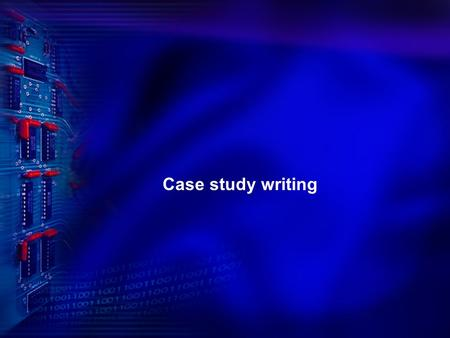 Case study writing. Why Knowledge Management Information overload Technology advancement Increased professional specialization Competition Job turnover.