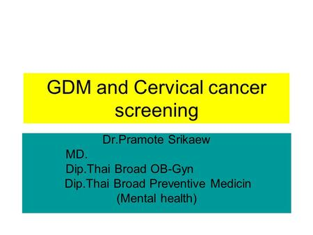 GDM and Cervical cancer screening