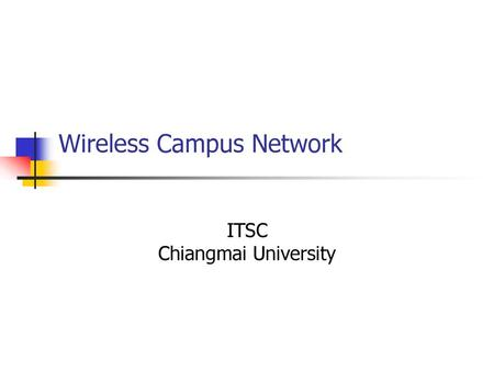 Wireless Campus Network