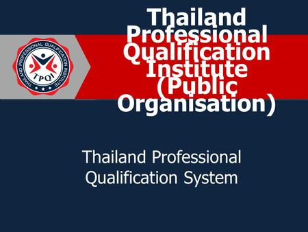 Thailand Professional Qualification Institute (Public Organisation)