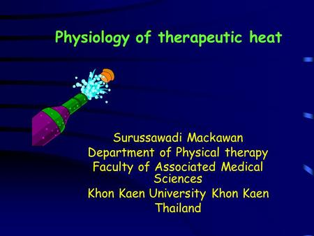 Physiology of therapeutic heat