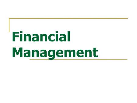 Financial Management.