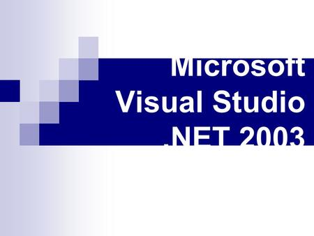 Microsoft Visual Studio .NET 2003