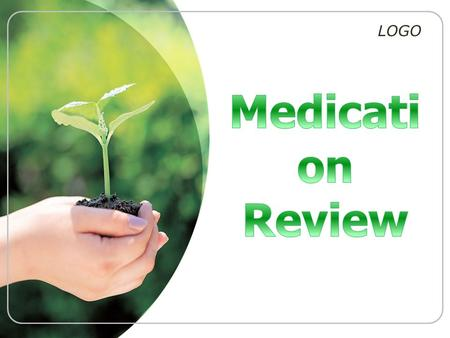 Medication Review.