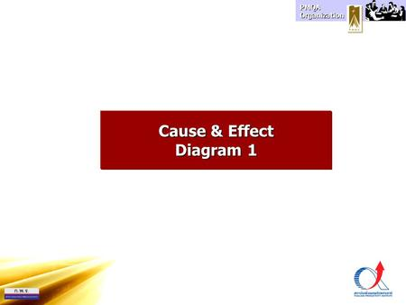 Cause & Effect Diagram 1.