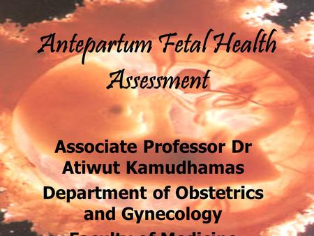 Antepartum Fetal Health Assessment