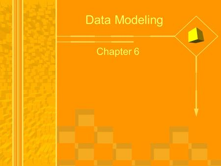 Data Modeling Chapter 6.
