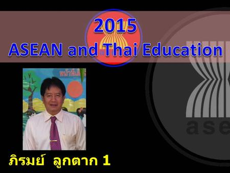 ASEAN and Thai Education