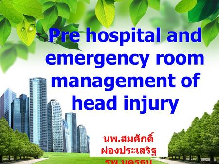 Pre hospital and emergency room management of head injury