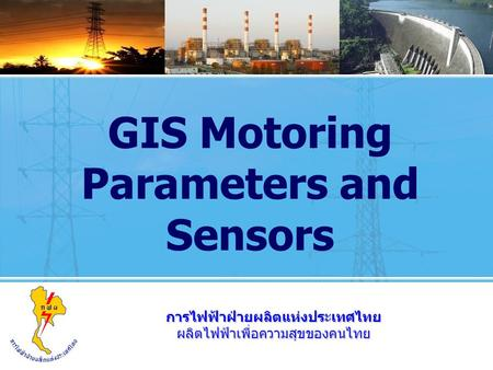 GIS Motoring Parameters and Sensors
