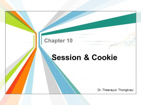 Chapter 10 Session & Cookie.