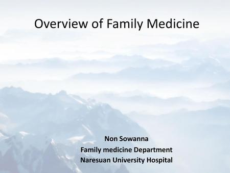 Overview of Family Medicine