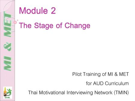 Module 2 The Stage of Change