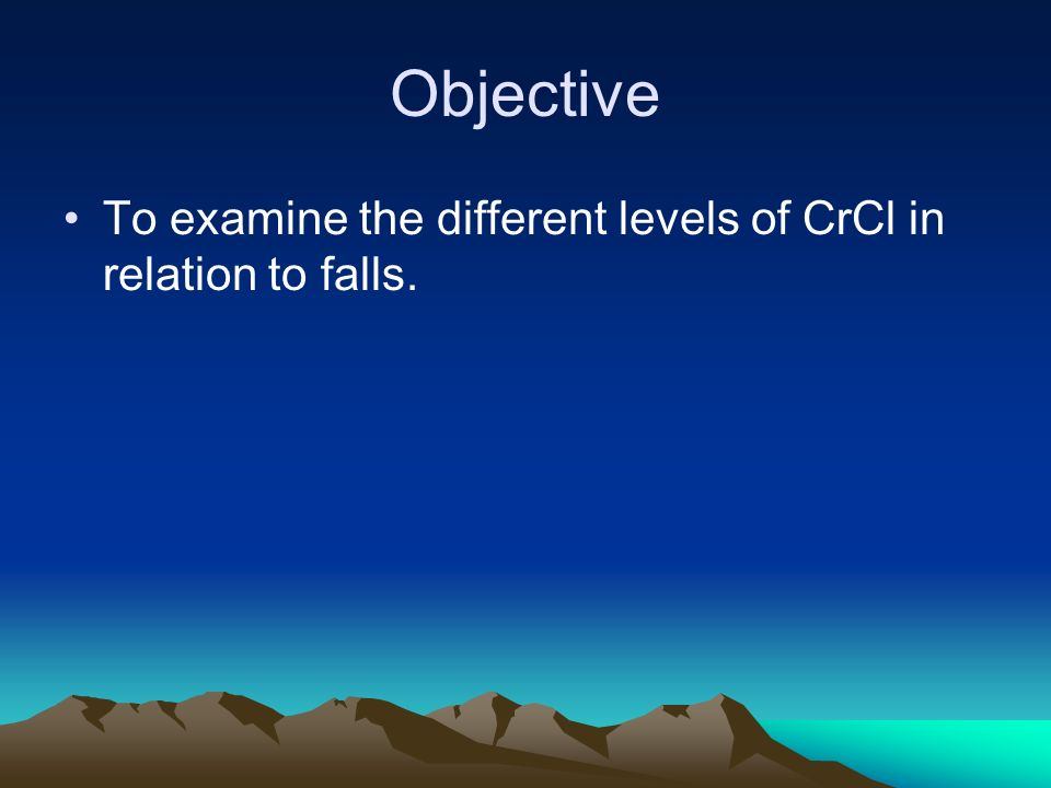Objective To examine the different levels of CrCl in relation to falls.