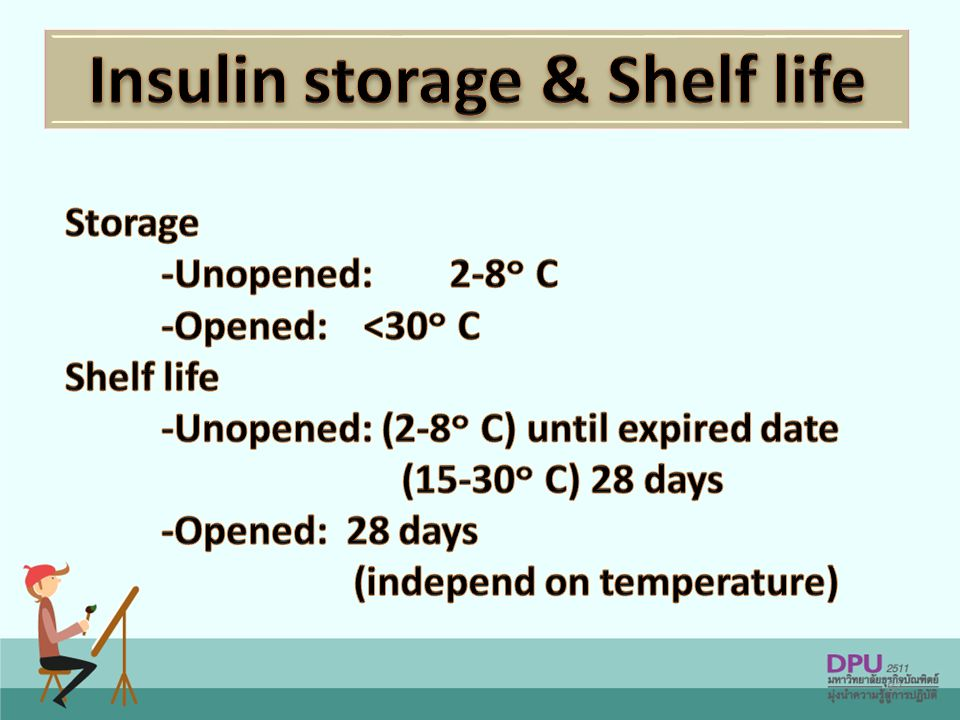 Insulin storage & Shelf life