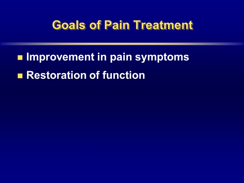 Goals of Pain Treatment