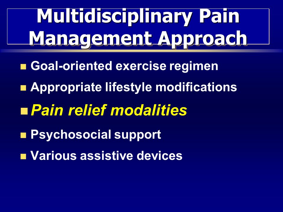 Multidisciplinary Pain Management Approach