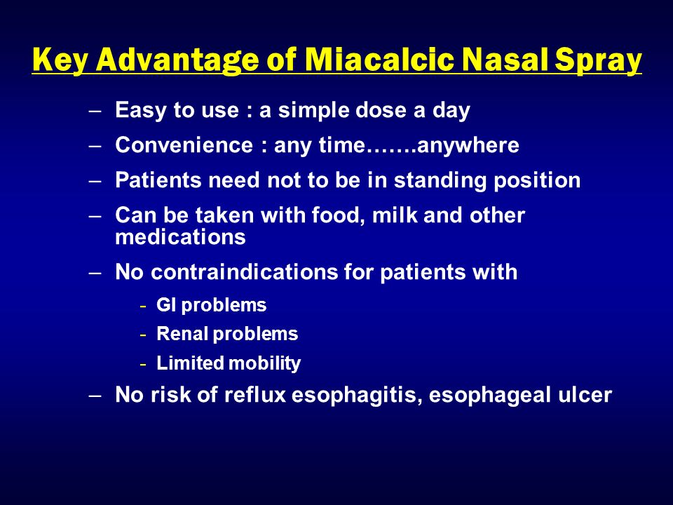 Key Advantage of Miacalcic Nasal Spray