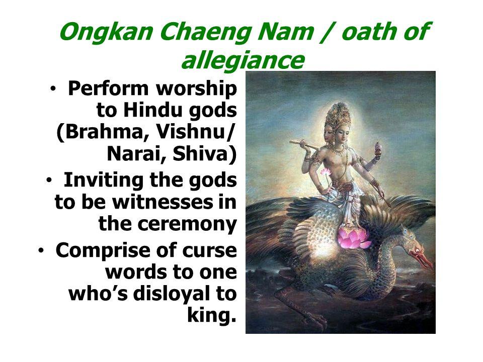 Ongkan Chaeng Nam / oath of allegiance