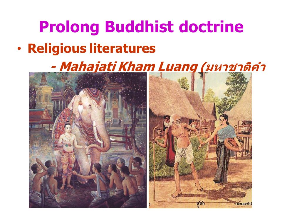 Prolong Buddhist doctrine