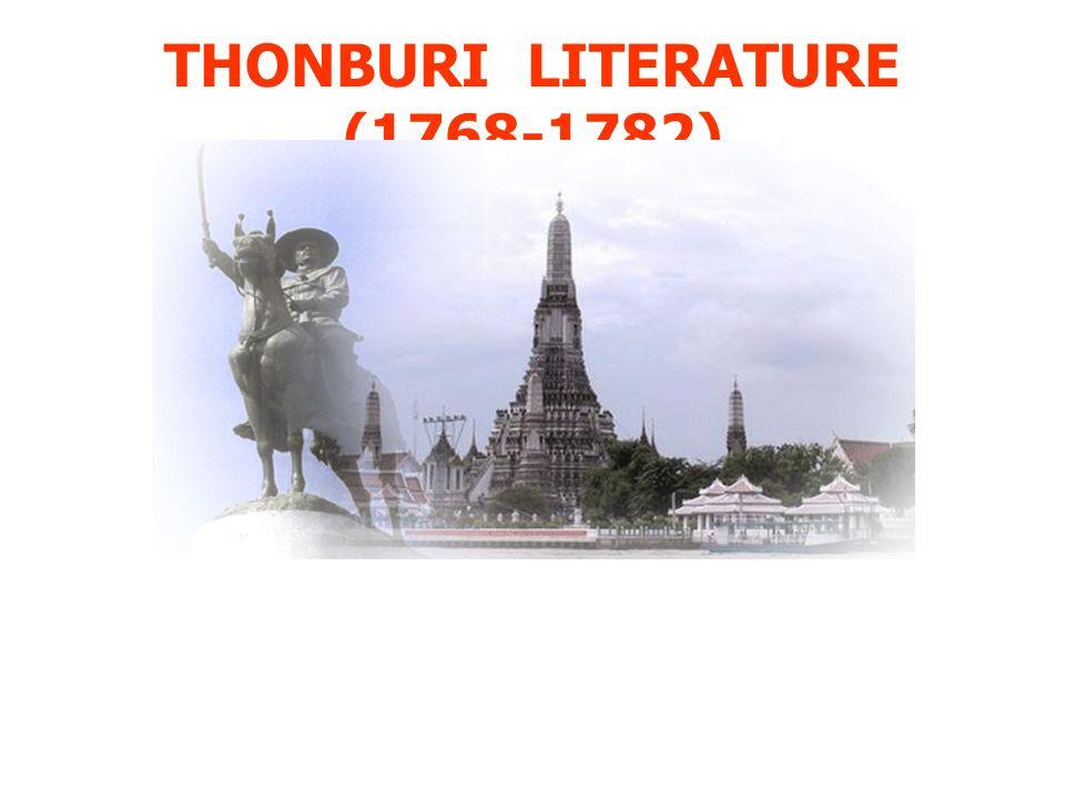 THONBURI LITERATURE (1768-1782)
