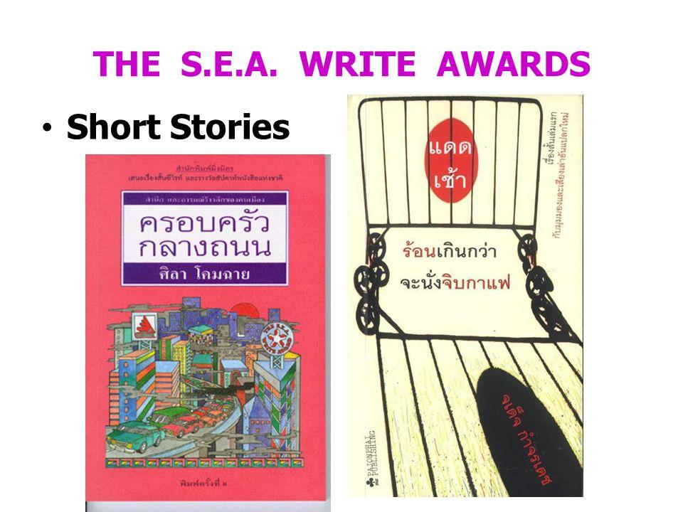 THE S.E.A. WRITE AWARDS Short Stories