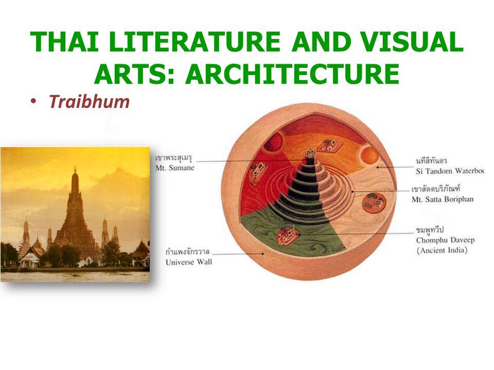 THAI LITERATURE AND VISUAL ARTS: ARCHITECTURE
