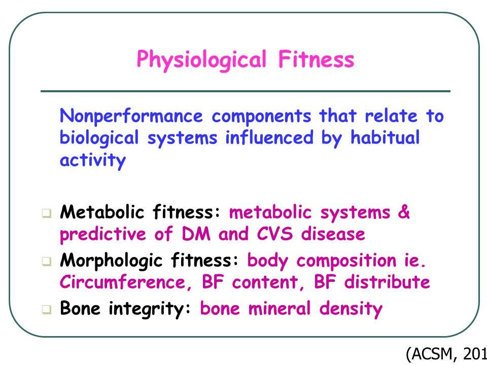 Physiological Fitness
