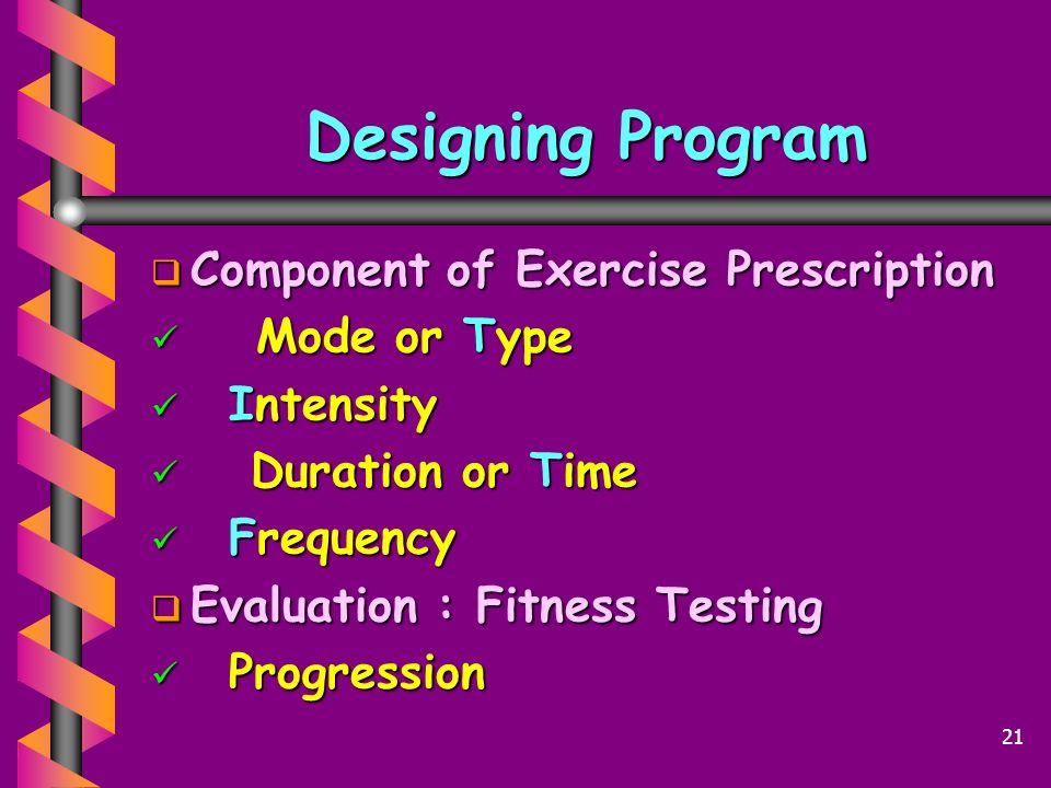 Designing Program Component of Exercise Prescription Mode or Type