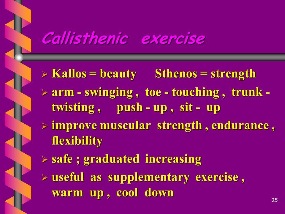 Callisthenic exercise