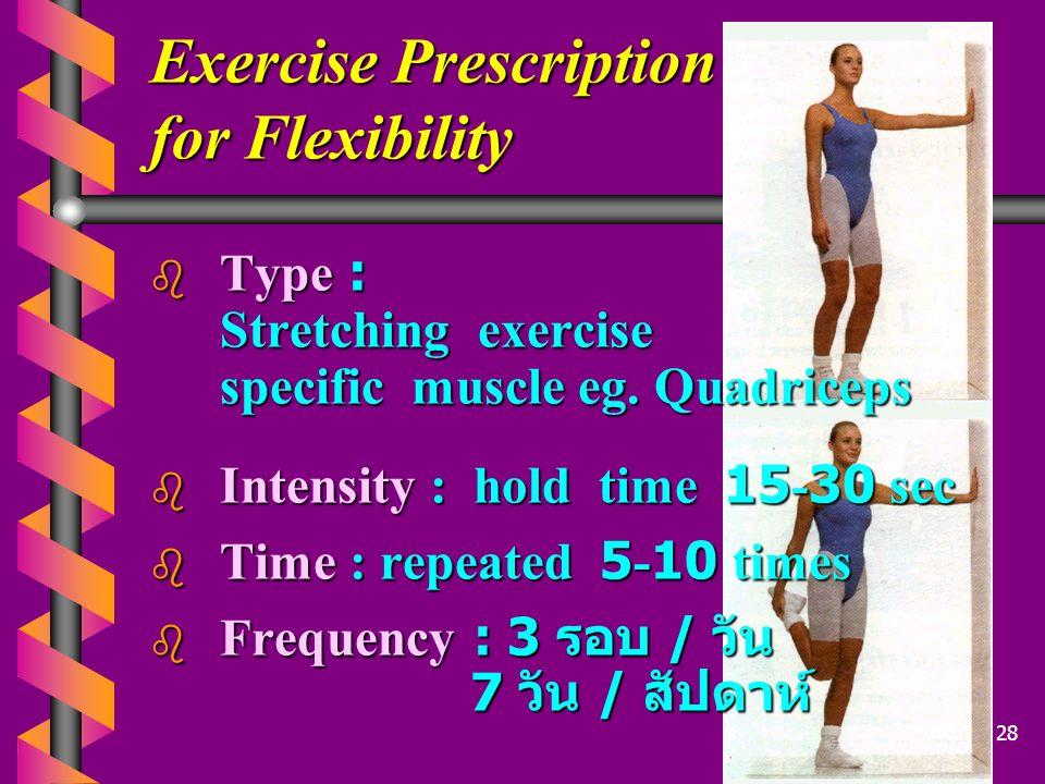 Exercise Prescription for Flexibility