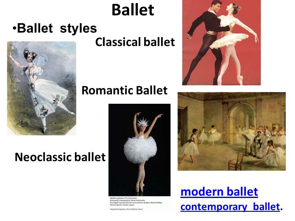 Ballet Ballet styles Classical ballet Romantic Ballet