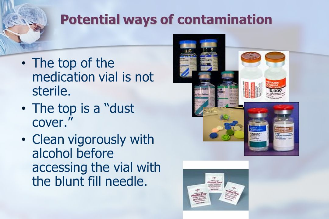Potential ways of contamination