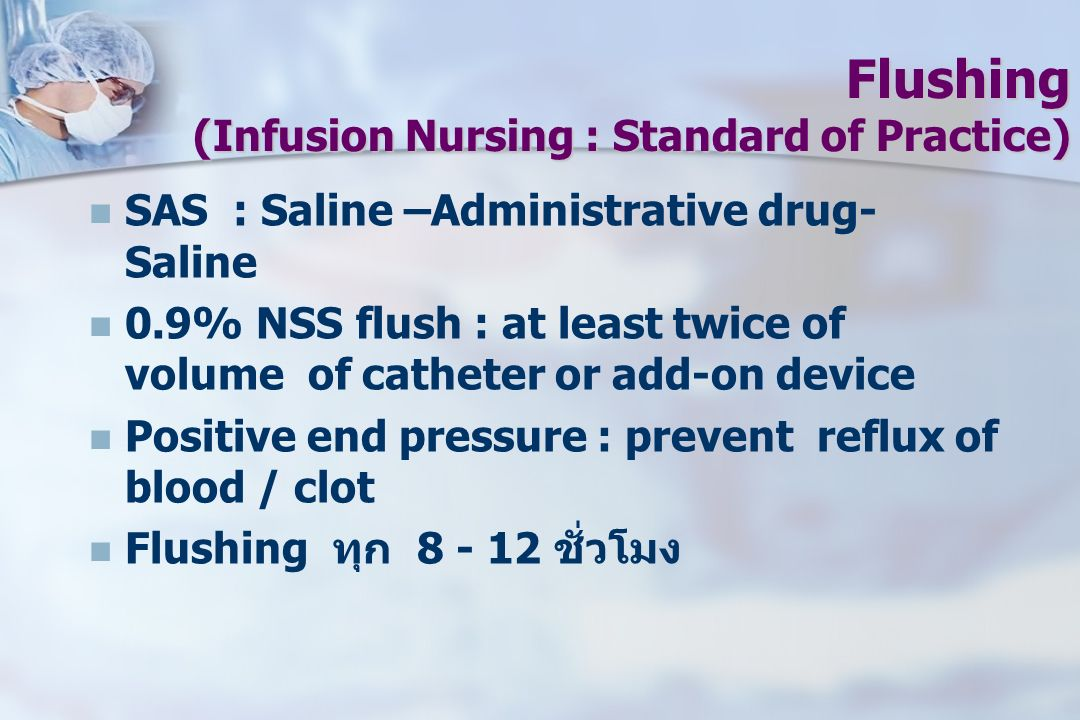Flushing (Infusion Nursing : Standard of Practice)