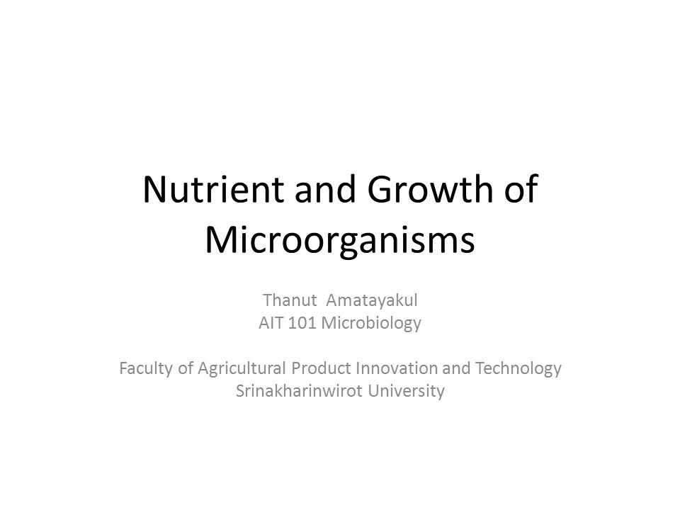 Nutrient and Growth of Microorganisms
