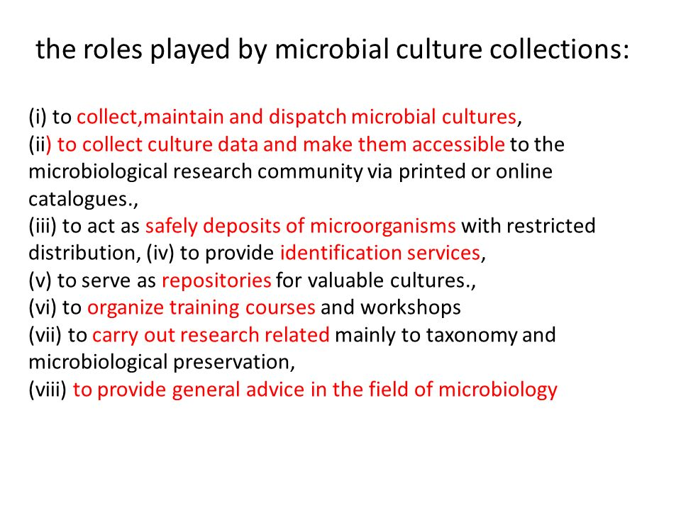the roles played by microbial culture collections: