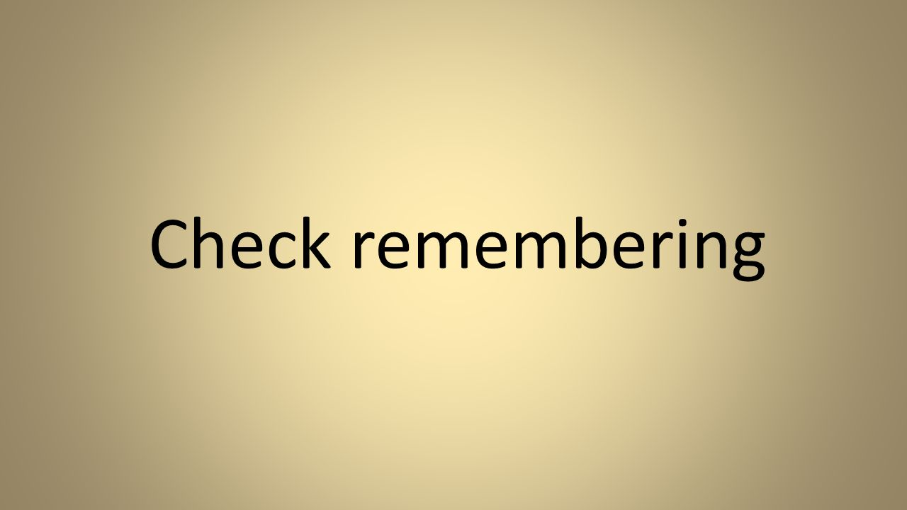 Check remembering