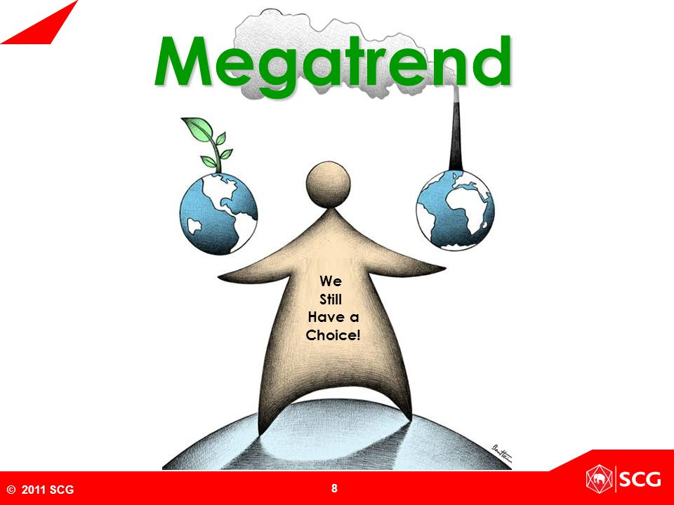 Megatrend We Still Have a Choice!