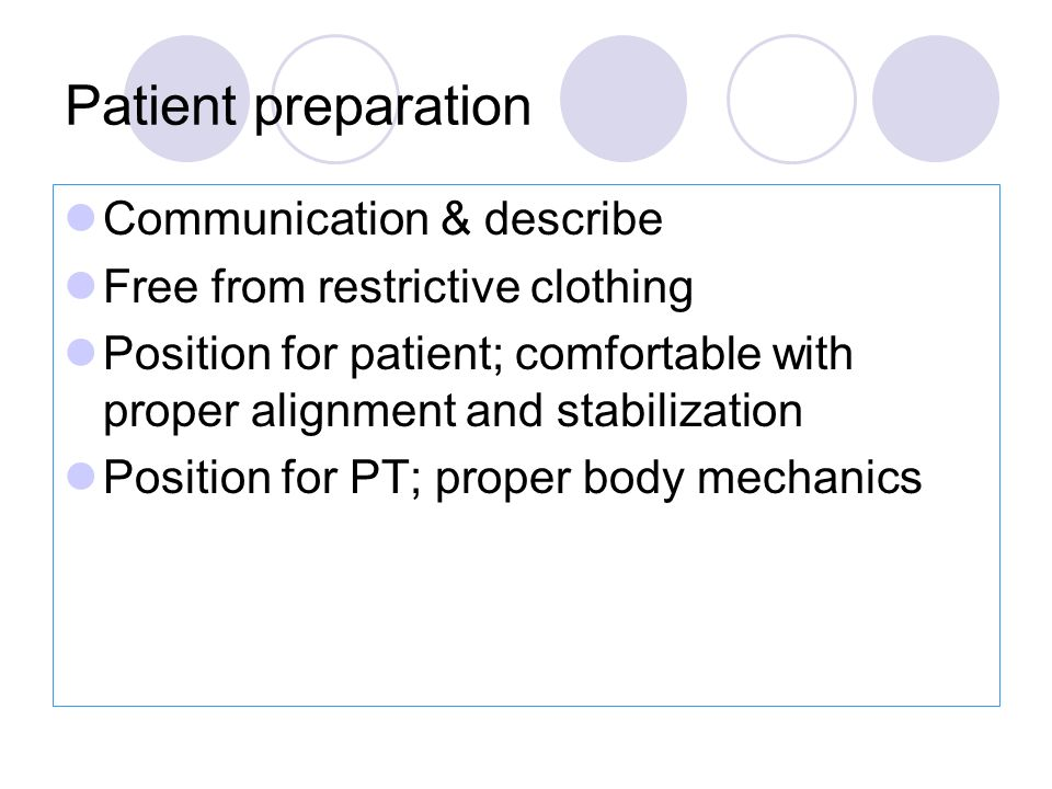 Patient preparation Communication & describe