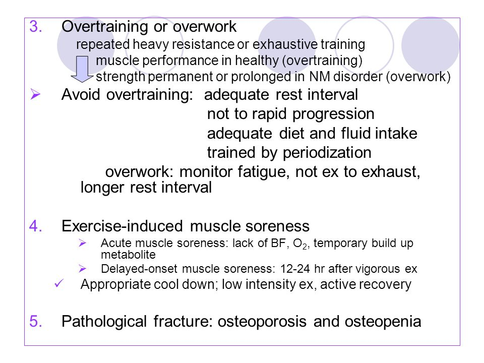 Overtraining or overwork