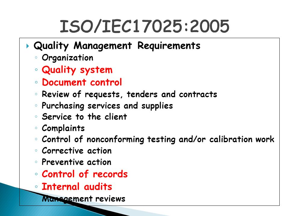 ISO/IEC17025:2005 Quality Management Requirements Quality system