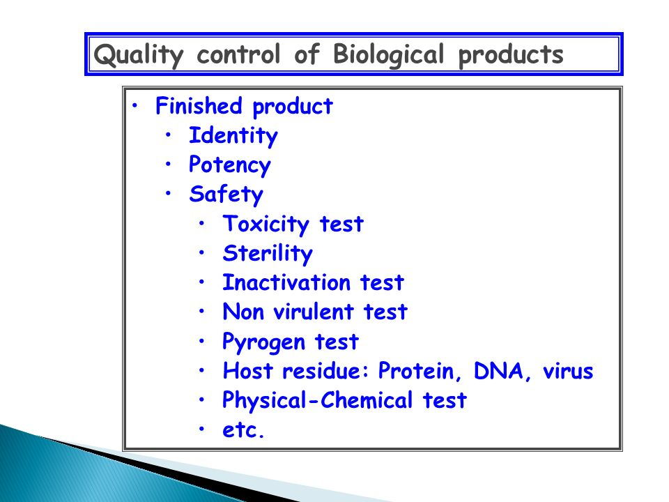Quality control of Biological products