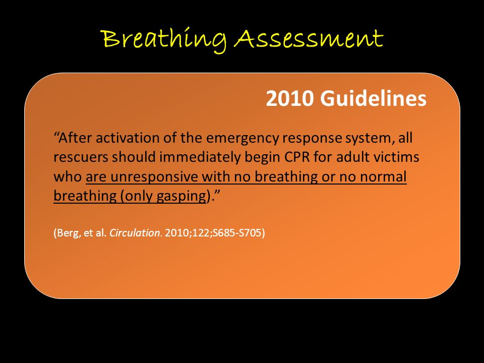 Breathing Assessment 2010 Guidelines