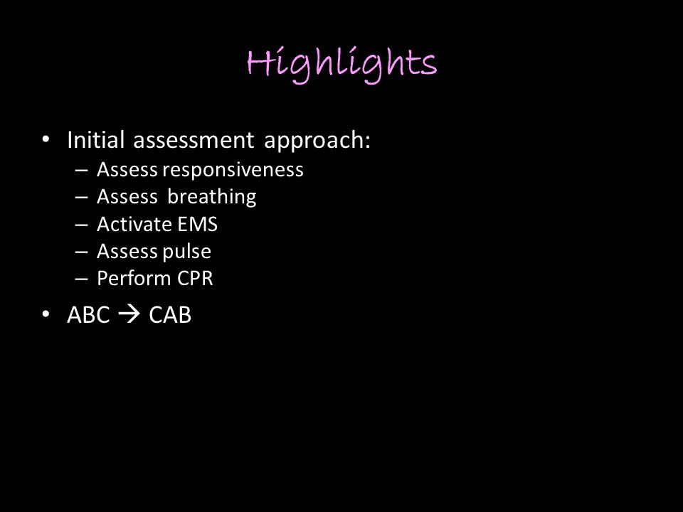 Highlights Initial assessment approach: ABC  CAB